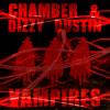 Chamber & Dizzy Dustin (of Ugly Duckling) - Vampires (Original Mix) FREE DOWNLOAD