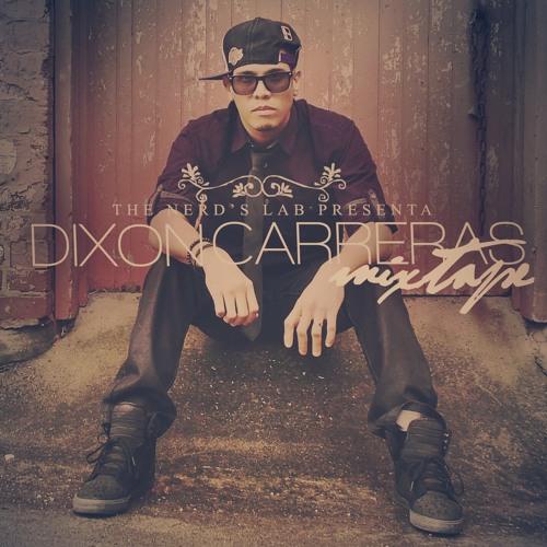 DIXON CARRERAS MIXTAPE