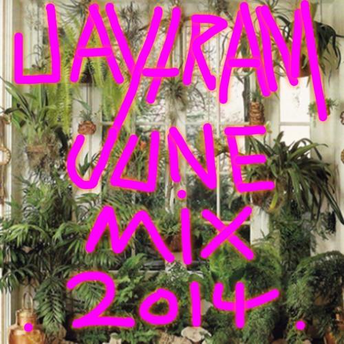 Jaytram June Mix 2014
