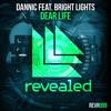 Dannic Feat. Bright Lights - Dear Life (Cavonius Remix)