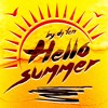 Hello Summer - Mixed by DJ FEN * FREE DOWNLOAD