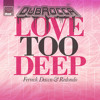 Love Too Deep (DubRocca Remix)
