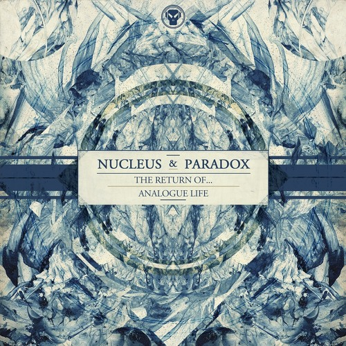 Nucleus & Paradox - The Return Of... / Analogue Life (METHPLA015)