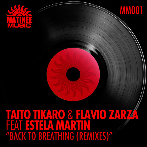 Taito Tikaro & Flavio Zarza ft Estela Martin - Back To Breathing (Xavi Alfaro Remix)