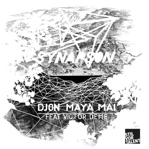 SVT133 – Synapson – Djon Maya Mai feat. Victor Deme