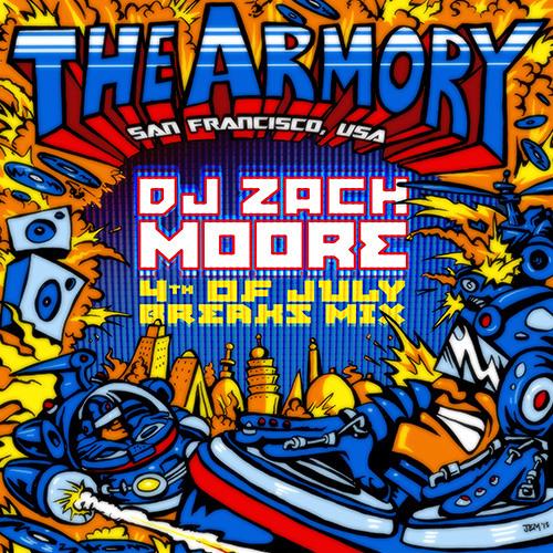 DJ Zach Moore - 4th Of July Breaks Mix