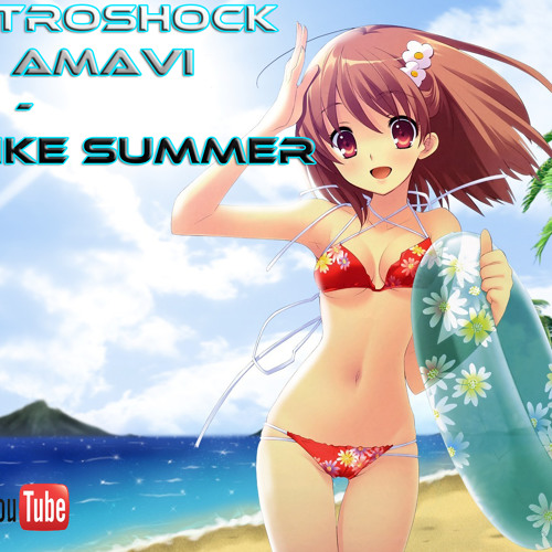 DJ Elektroshock & Amavi - Feels Like Summer