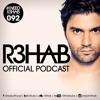 R3HAB - I NEED R3HAB 092