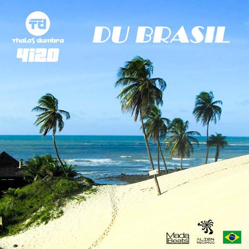 Thales Dumbra & 4i20 - Du Brasil!