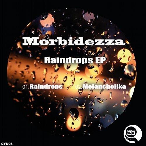 Morbidezza - Raindrops (Original Mix) preview - out now @ Cynco-28 label!