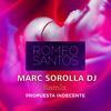 Romeo Santos - Propuesta Indecente (Marc Sorolla DJ Latin Remix)