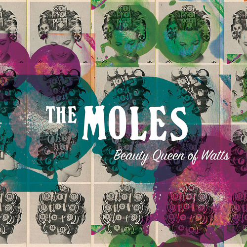 The Moles - Beauty Queen Of Watts / Chills