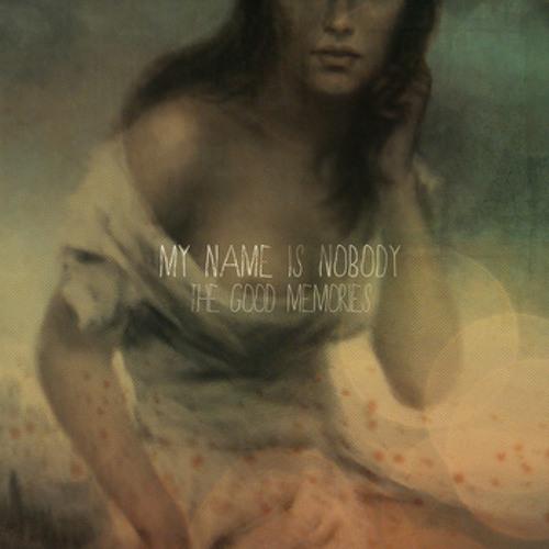 My Name Is Nobody - 'Northern Memories'