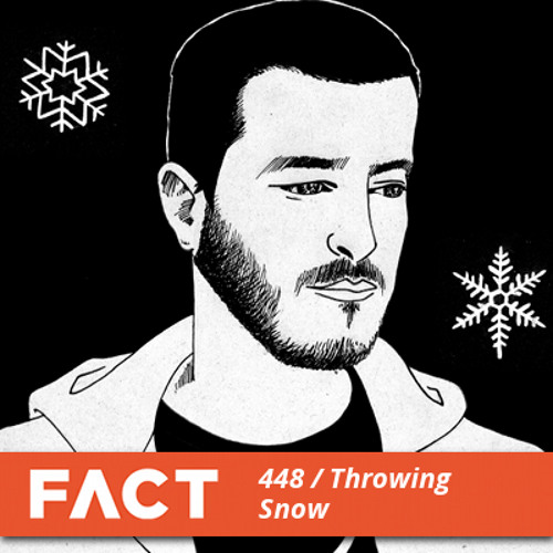 FACT mix 448 - Throwing Snow (Jun '14)