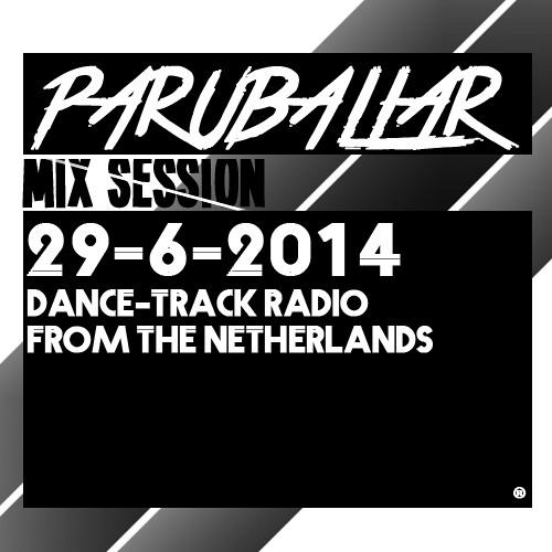 Dance-Track Radio Live Mix Session 29-06-14
