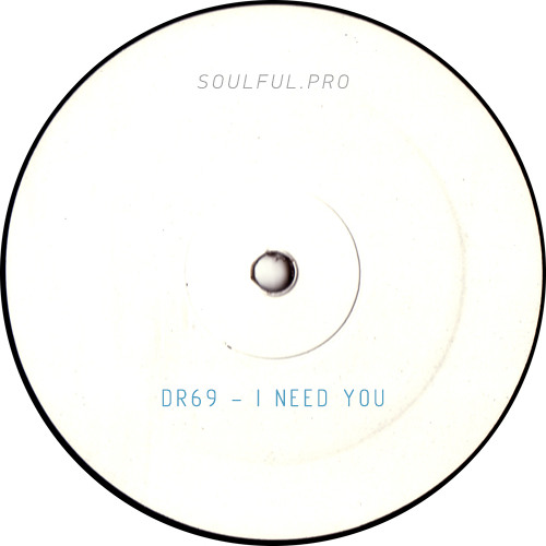 DR69 - I need you