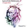 Last of the Mohicans [Viaggio Mix] - Azzurro