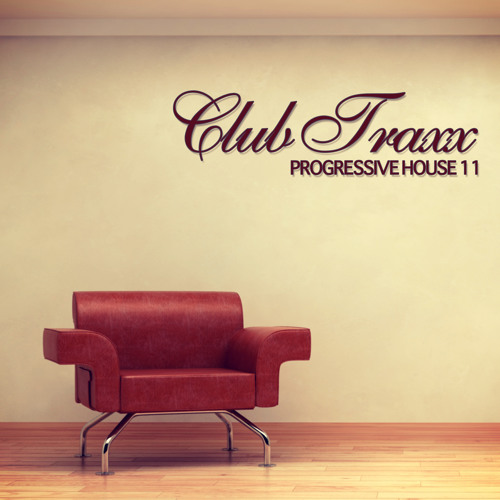 Club Traxx - Progressive House 11 (Bonzai Progressive)