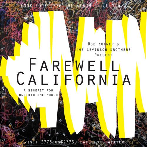 Farewell California | PAUL MYERS