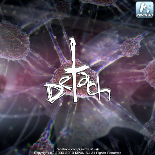 Detach [分離] (Original Mix) 2012