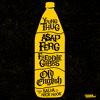 Old English ft. Young Thug, Freddie Gibbs & A$AP Ferg (prod. by Salva & Nick Hook)