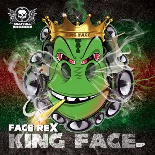 Face Rex - King Face EP (Clips) OUT NOW !!