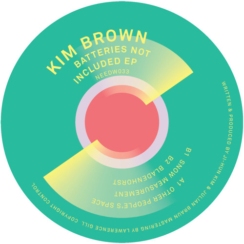 Needw033 - Kim Brown - Batteries Not Included EP - OUT NOW