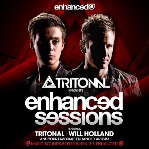 Enhanced Sessions 250 with Tritonal, Estiva, Juventa & Will Holland