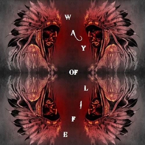 Way of Life - CheYenne BlooD - Original Track