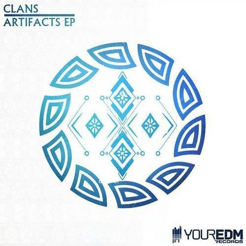 Clans - Modzilla - Artifacts EP [Your EDM Records]