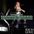 Rico Love – He Got Money