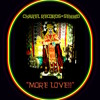 "CHAREL RECORDS + SENNID-"" MORE LOVE!!"" by SENNID"