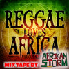 African Storm Presents Reggae Loves Africa
