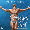 Audiobook Sample of Chasing the Sun by Jacob Flores