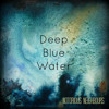 Deep Blue Water