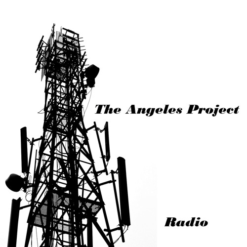 The Angeles Project - Radio