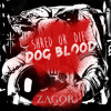 SHRED OR DIE-DOG BLOOD (ZAGOR REMIX)