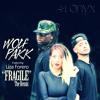 Wolf Pakk - Fragile The Remix (ft. Liza Forero)
