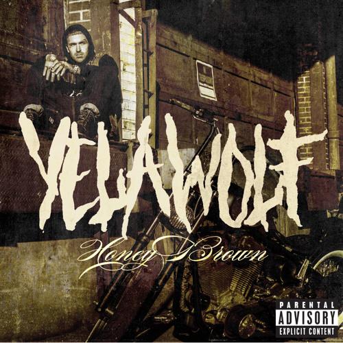 Yelawolf - Honey Brown