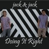 Jack And Jack - Doing It Right Portada del disco