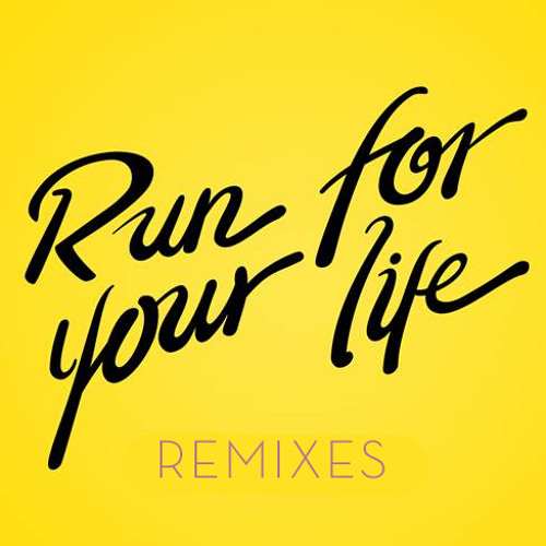 Run For Your Life (Hopium Remix)