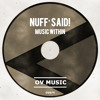 Nuff Said - Music Within (Original Mix)