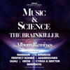 MSR022 The Brainkiller - Music & Science (Guau Remix) OUT NOW!!