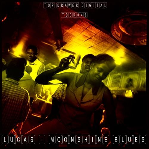Lucas - Moonshine Blues (TDDR046) [FKOF Promo]