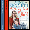 A Strong Hand to Hold, By Anne Bennett, Read by Avita Jay