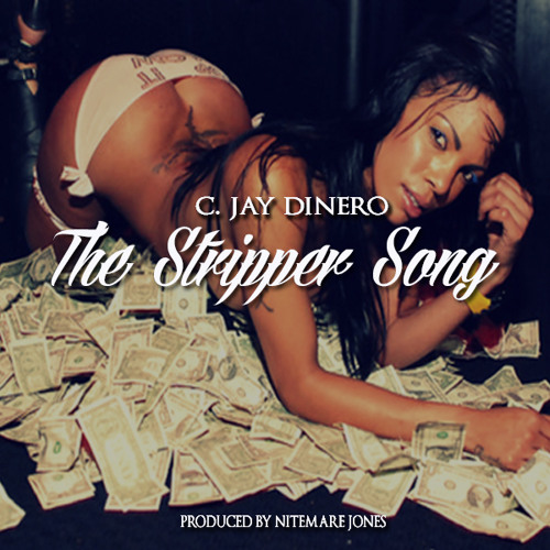 The Stripper Song Produced By Nitemare Jones
