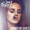 SUMMERTIME SADNESS // LANA DEL REY