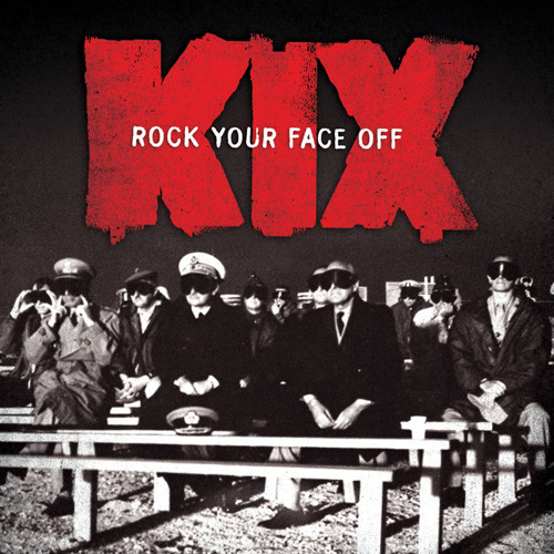 KIX - Love Me With Your Top Down