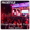 iHEART RADIO ULTIMATE POOL PARTY MIX! 2014