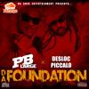 "PB Large - ""Life Of The Party"" ft. Desloc Piccalo"